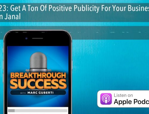 "Dan Janal Featured on ""Breakthrough Success"" with Marc Guberti"